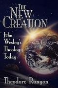 The New Creation 1st Edition 9780687096022 0687096022