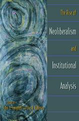 The Rise of Neoliberalism and Institutional Analysis 0 9780691070872 0691070873