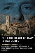 The Dark Heart of Italy 1st Edition 9780865477247 0865477248