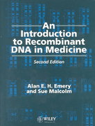 An Introduction to Recombinant DNA in Medicine 2nd edition 9780471939849 0471939846