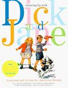Growing up with Dick and Jane 1st Edition 9780006492467 0006492460