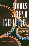 Tools for Team Excellence 1st Edition 9780891060819 0891060812