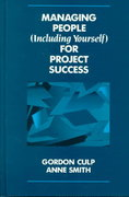 Managing People (Including Yourself) for Project Success 1st edition 9780471290186 0471290181