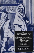The Rise of Supernatural Fiction, 1762-1800 0 9780521664585 0521664586