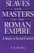Slaves and Masters in the Roman Empire 1st Edition 9780195206074 019520607X