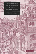 Theatres and Encyclopedias in Early Modern Europe 0 9780521809146 0521809142