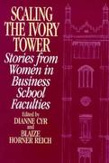 Scaling the Ivory Tower 0 9780275956738 0275956733