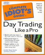 The Complete Idiot's Guide to Day Trading like a Pro 0 9780028636535 0028636538