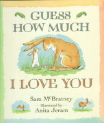 Guess How Much I Love You 1st edition 9781564024732 1564024733