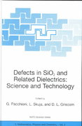 Defects in Sio2 and Related Dielectrics 1st edition 9780792366850 0792366859