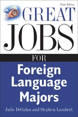 Great Jobs for Foreign Language Majors 3rd edition 9780071476140 0071476148
