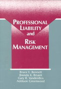 Professional Liability and Risk Management 1st edition 9781557981011 1557981019