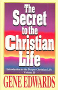 The Secret to the Christian Life 0 9780940232747 094023274X