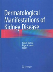 Dermatological Manifestations of Kidney Disease 1st Edition 9781493923953 1493923951