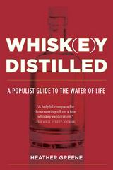 Whiskey Distilled 1st Edition 9780525429784 0525429786
