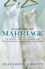 A History of Marriage 1st Edition 9781609806194 1609806190
