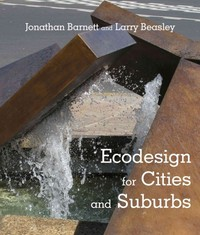 Ecodesign for Cities and Suburbs 1st Edition 9781610913393 1610913396