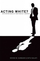Acting White 1st Edition 9780190229214 0190229217