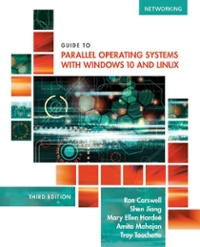 Guide to Parallel Operating Systems with Windows 10 and Linux, 3rd Edition 3rd Edition 9781305107120 1305107128