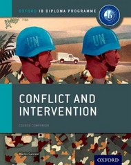 Conflict and Intervention: IB History Course Book 1st Edition 9780198310174 019831017X