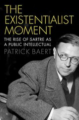 The Existentialist Moment 1st Edition 9780745685403 0745685404
