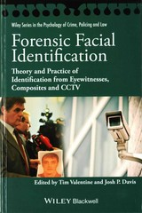 Forensic Facial Identification 1st Edition 9781118469583 1118469585