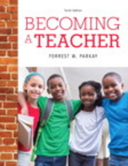 Becoming a Teacher 10th Edition 9780134001470 0134001478