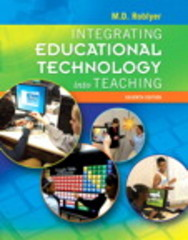 Integrating Educational Technology into Teaching 7th Edition 9780133972030 0133972038