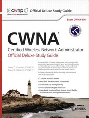CWNA Certified Wireless Network Administrator Official Deluxe Study Guide 1st Edition 9781119067764 1119067766