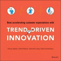 Trend-Driven Innovation 1st Edition 9781119076476 1119076471
