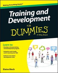 Training and Development For Dummies 1st Edition 9781119076339 1119076331