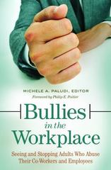 Bullies in the Workplace 1st Edition 9781440832536 1440832536