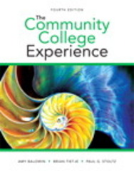 The Community College Experience 4th Edition 9780133874068 0133874060