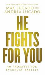 He Fights for You 1st Edition 9780718037901 0718037901