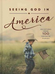 Seeing God in America 1st Edition 9780718036607 0718036603