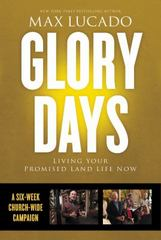 Glory Days Church Campaign Kit 1st Edition 9780718035983 0718035984