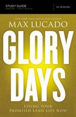 Glory Days Study Guide 1st Edition 9780718035976 0718035976
