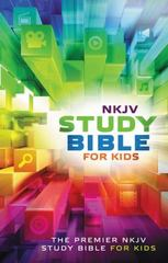 NKJV Study Bible for Kids 1st Edition 9780718032456 0718032454