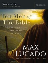 Ten Men of the Bible 1st Edition 9780718034825 0718034821