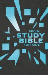 NKJV Study Bible for Kids Grey/Blue Cover 1st Edition 9780718032463 0718032462