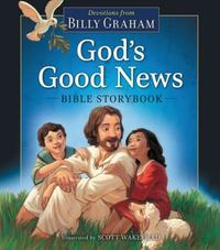 God's Good News Bible Storybook 1st Edition 9780718006303 0718006305