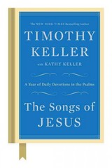 The Songs of Jesus 1st Edition 9780525955146 0525955143