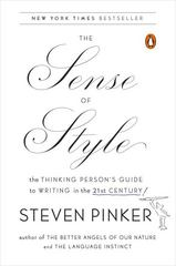The Sense of Style 1st Edition 9780143127796 0143127799