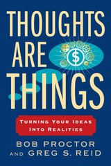 Thoughts Are Things 1st Edition 9780399174971 0399174974