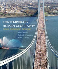 Contemporary Human Geography 1st Edition 9781464133442 1464133441