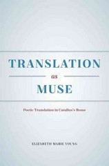 Translation as Muse 1st Edition 9780226279916 022627991X