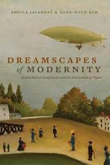 Dreamscapes of Modernity 1st Edition 9780226276526 022627652X
