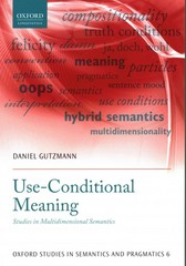 Use-Conditional Meaning 1st Edition 9780198723837 0198723830