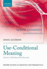Use-Conditional Meaning 1st Edition 9780198723820 0198723822