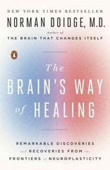 The Brain's Way of Healing 1st Edition 9780143128373 014312837X